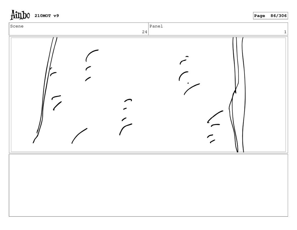 Scene 24 Panel 1 210MOT v9 Page 86/306