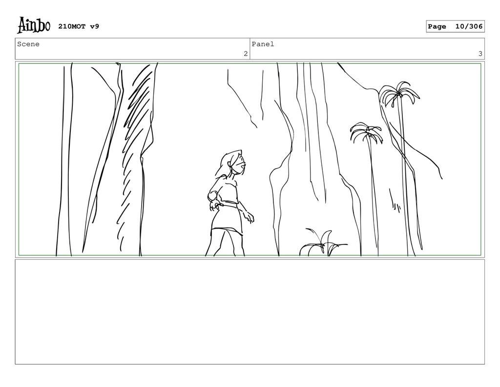 Scene 2 Panel 3 210MOT v9 Page 10/306