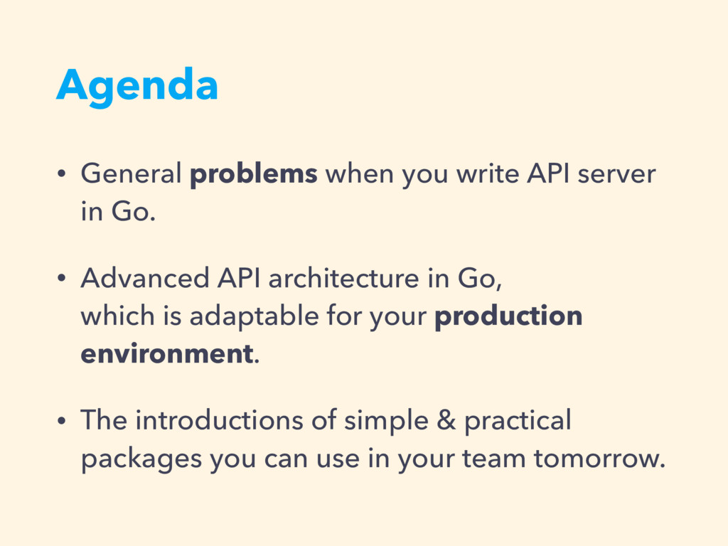 Agenda • General problems when you write API se...
