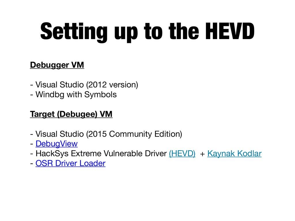 Setting up to the HEVD Debugger VM  - Visual ...