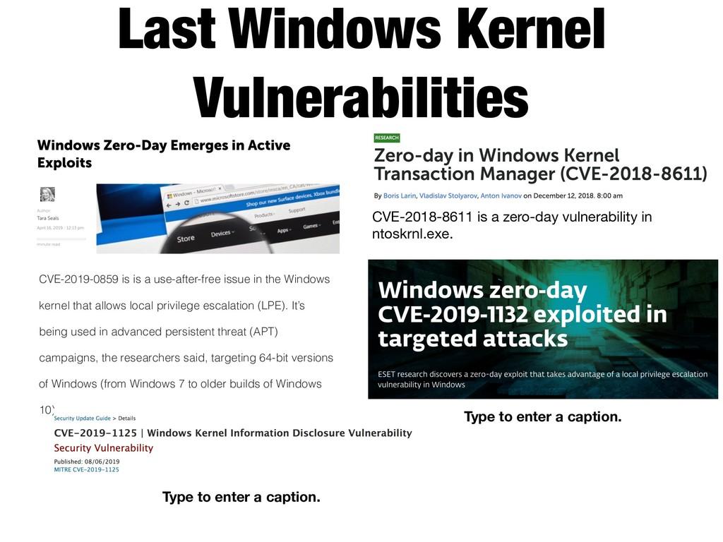 Last Windows Kernel Vulnerabilities CVE-2019-08...