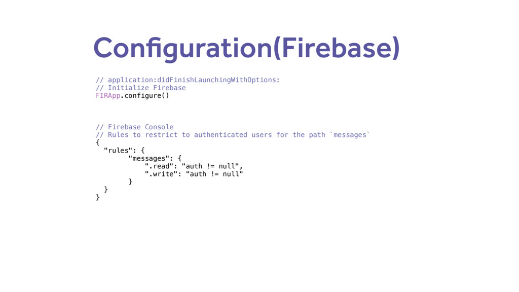 Configuration(Firebase) // application:didFinis...