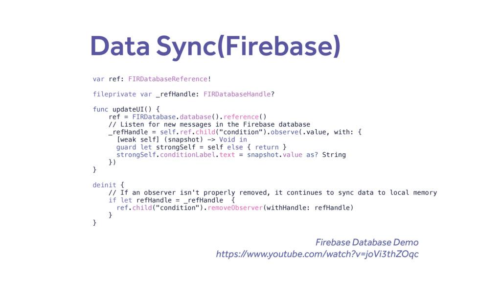 Data Sync(Firebase) var ref: FIRDatabaseReferen...