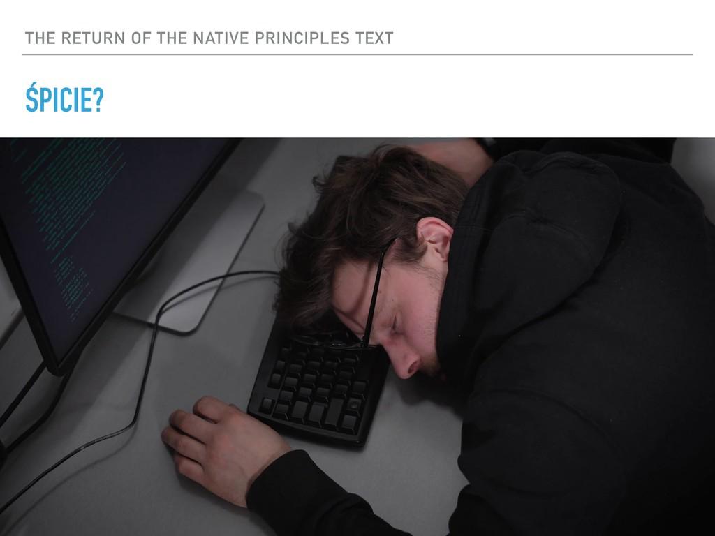 THE RETURN OF THE NATIVE PRINCIPLES TEXT ŚPICIE?