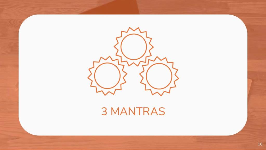 16 3 MANTRAS
