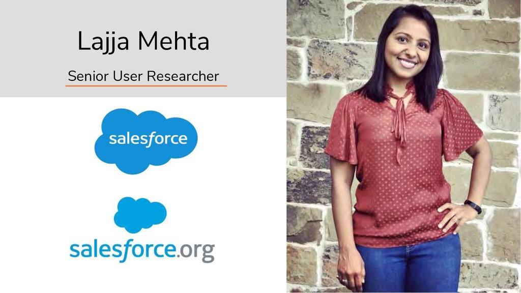 2 Lajja Mehta Senior User Researcher