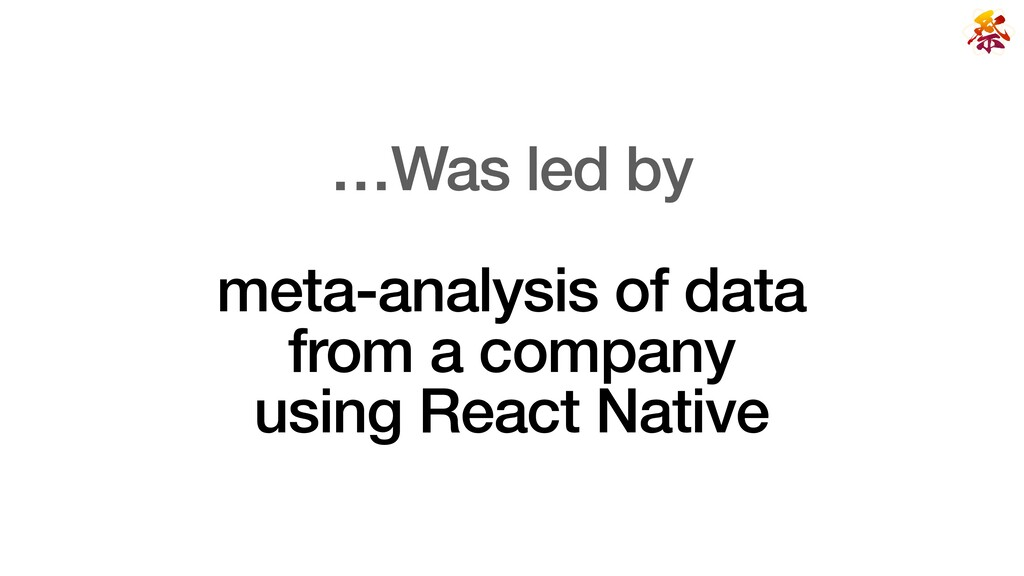 …Was led by   meta-analysis of data   from a co...