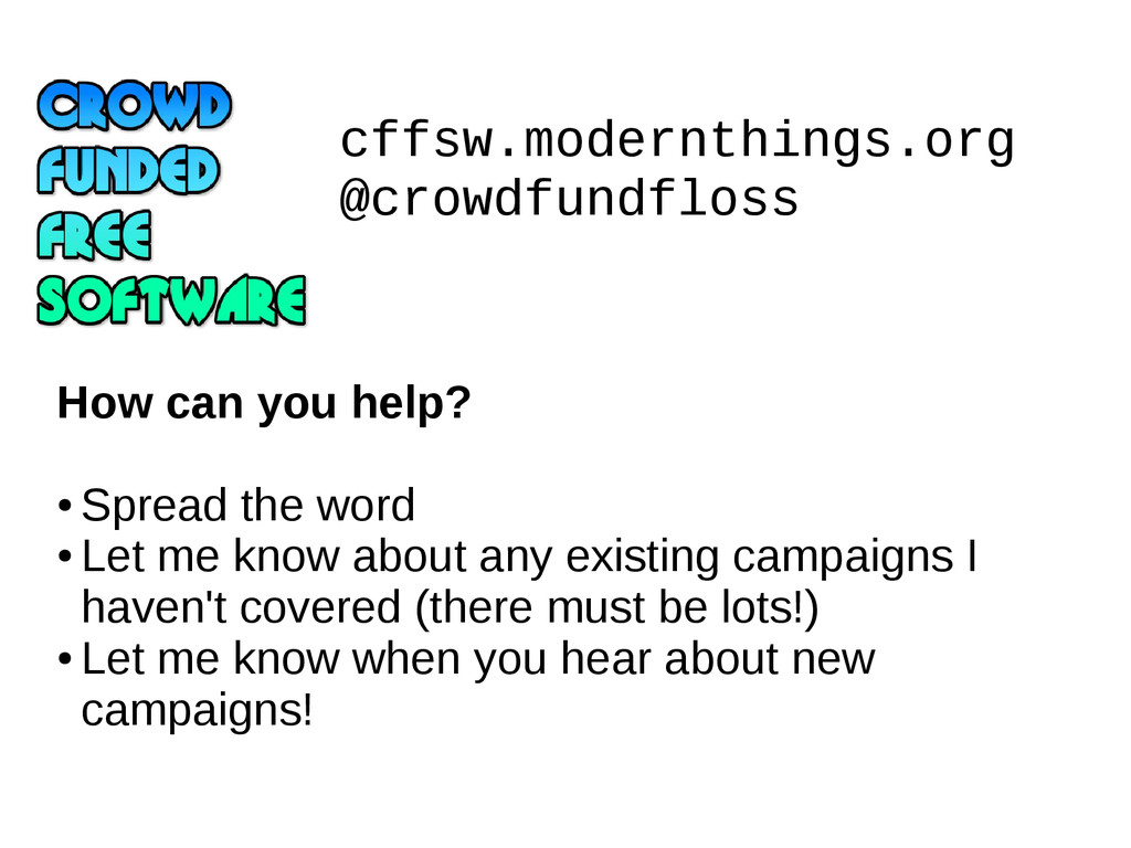 cffsw.modernthings.org @crowdfundfloss How can ...