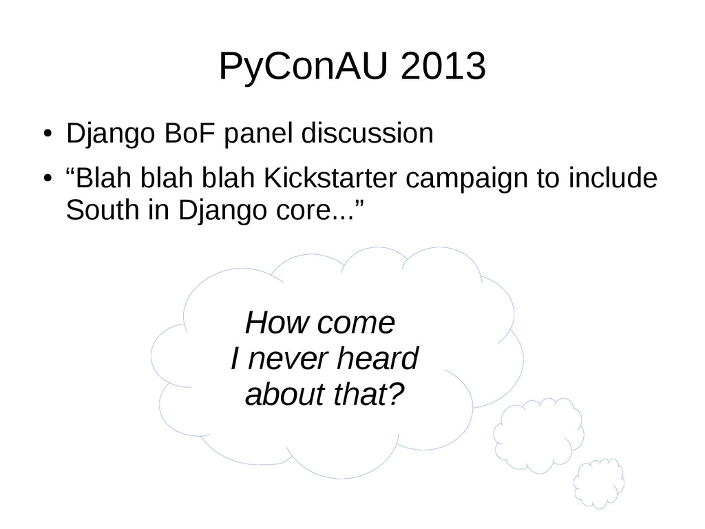 "PyConAU 2013 ● Django BoF panel discussion ● ""B..."