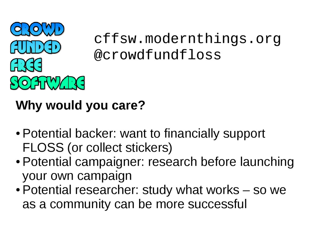 cffsw.modernthings.org @crowdfundfloss Why woul...
