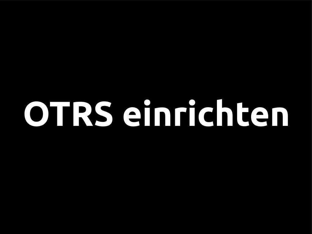 OTRS einrichten