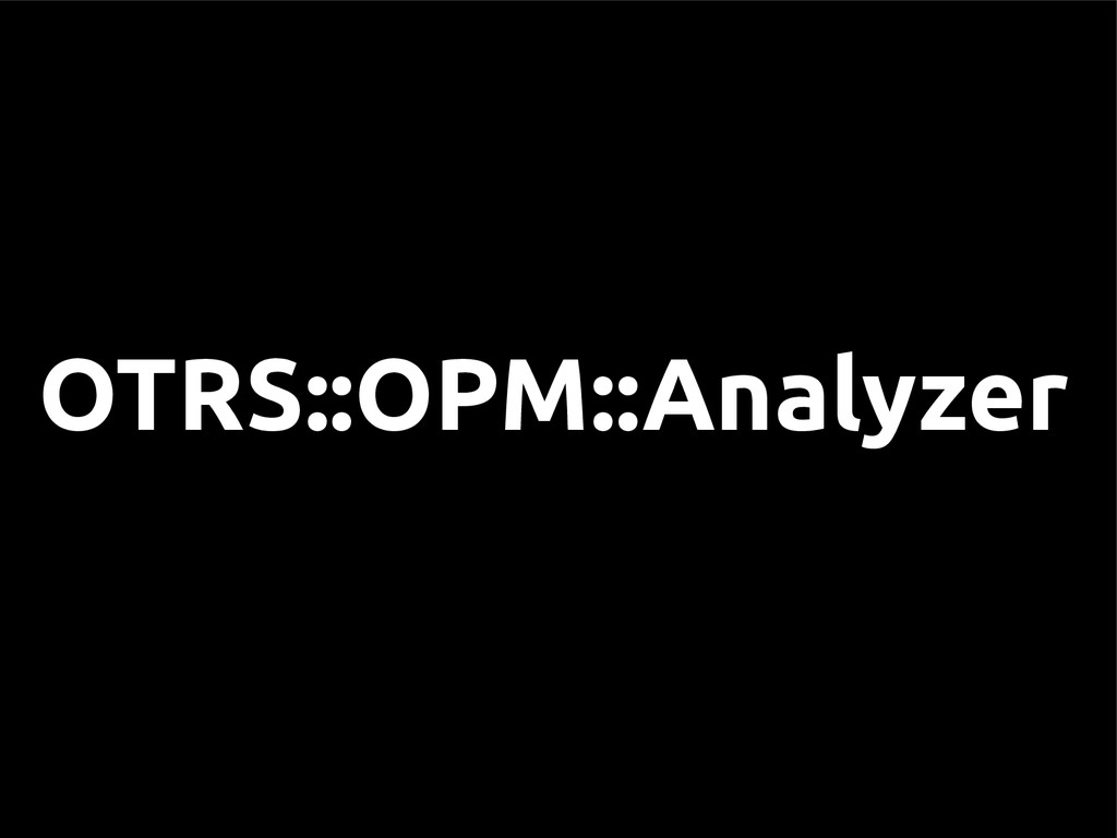 OTRS::OPM::Analyzer