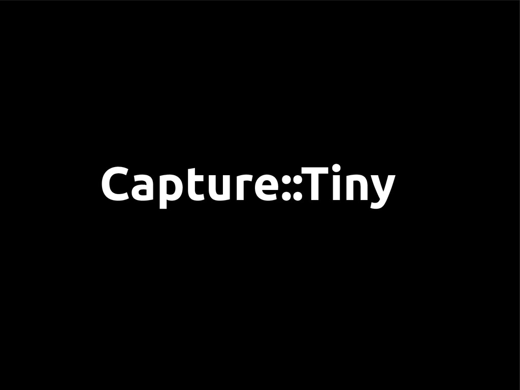 Capture::Tiny