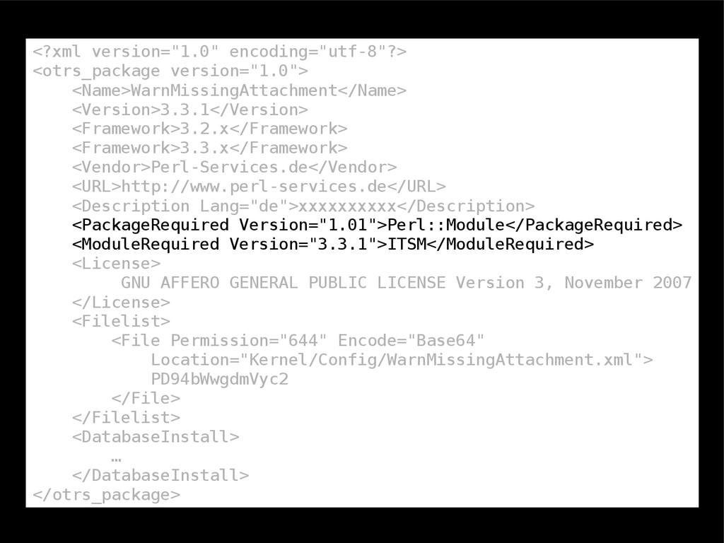 """<?xml version=""""1.0"""" encoding=""""utf-8""""?> <otrs_pa..."""