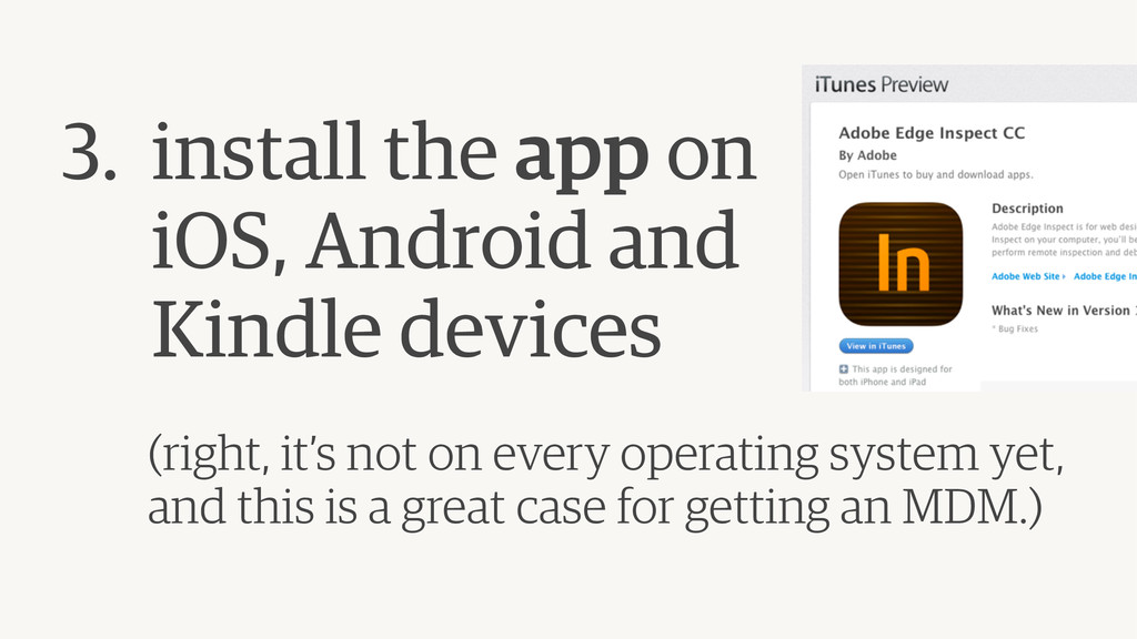 3. install the app on  iOS, Android and  Kind...