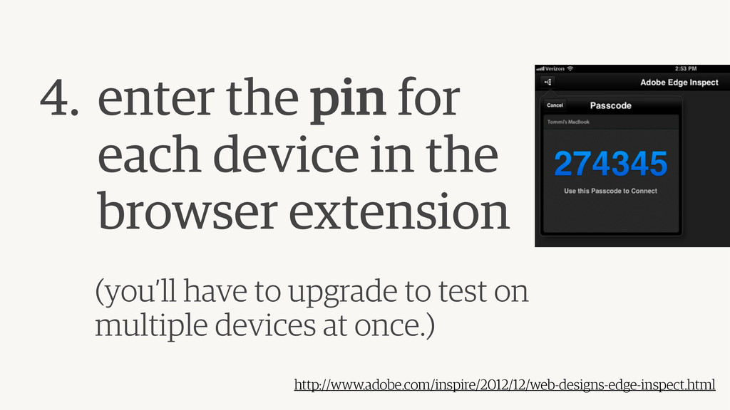 4. enter the pin for  each device in the brow...