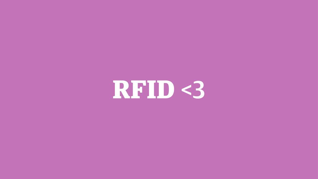 RFID <3