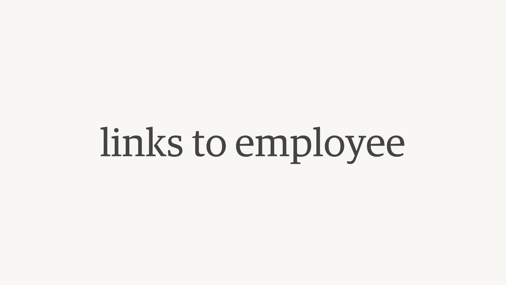links to employee