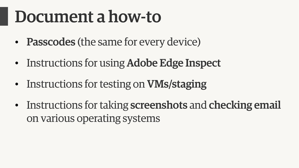 Document a how-to • Passcodes (the same for eve...