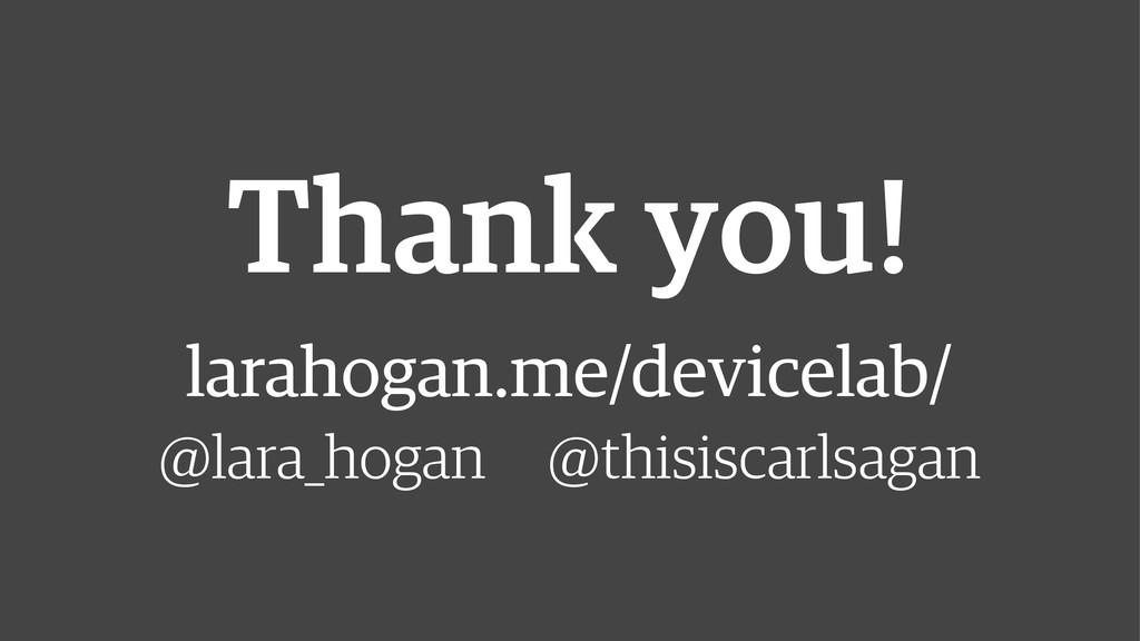 Thank you! larahogan.me/devicelab/ @lara_hoga...