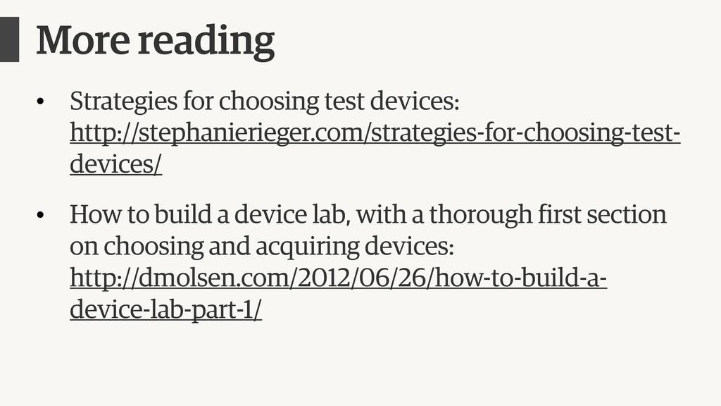 More reading • Strategies for choosing test dev...