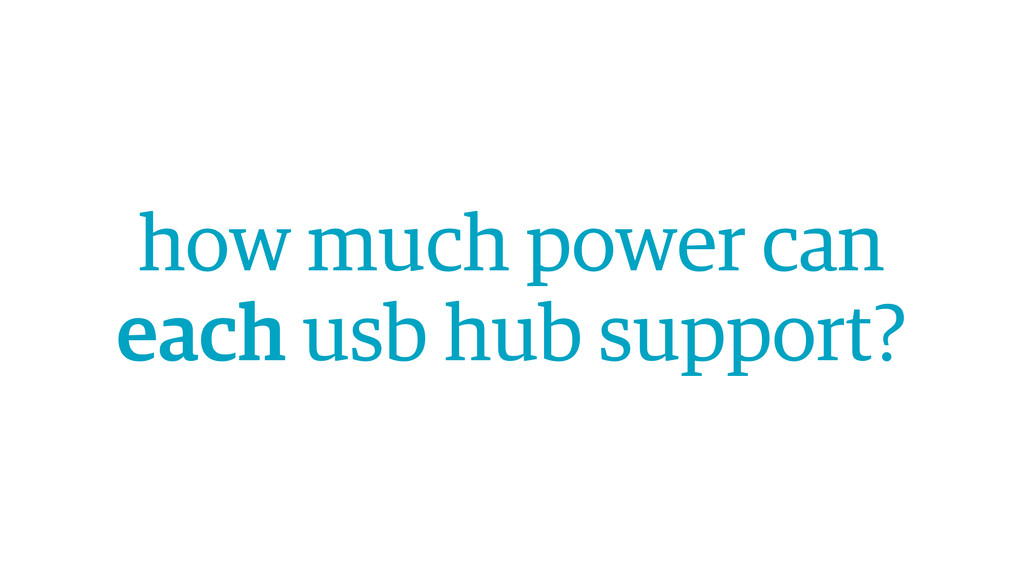 how much power can each usb hub support?