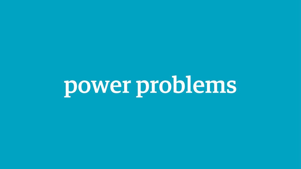 power problems