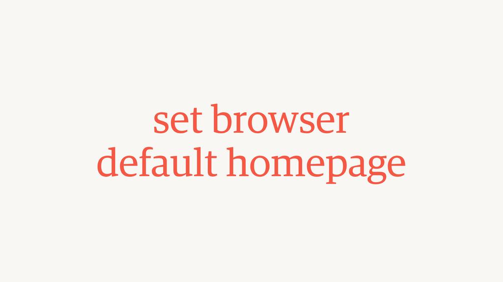 set browser default homepage
