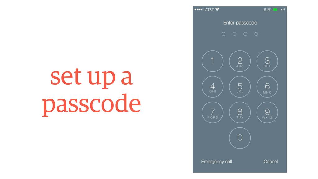 set up a passcode