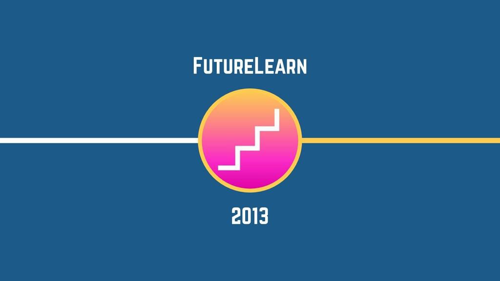 2013 FutureLearn