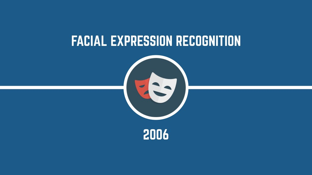 2006 FACIAL EXPRESSION RECOGNITION