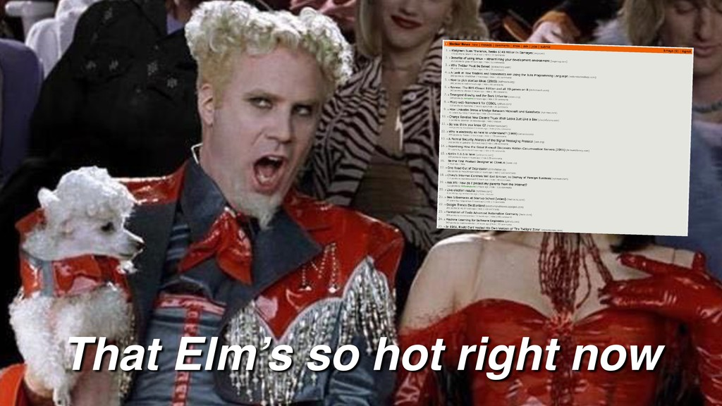 That Elm's so hot right now