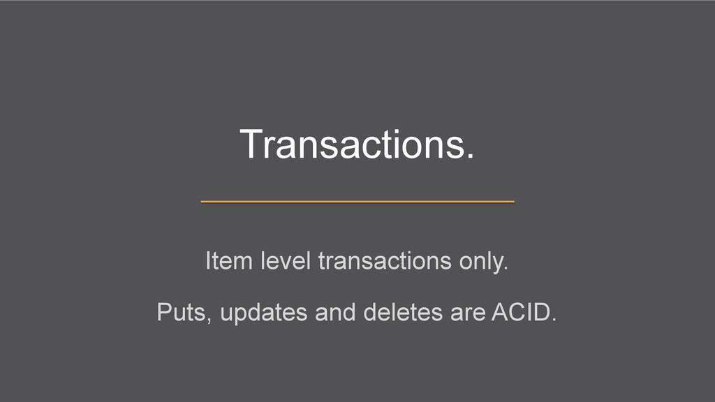 Transactions. Item level transactions only. Put...