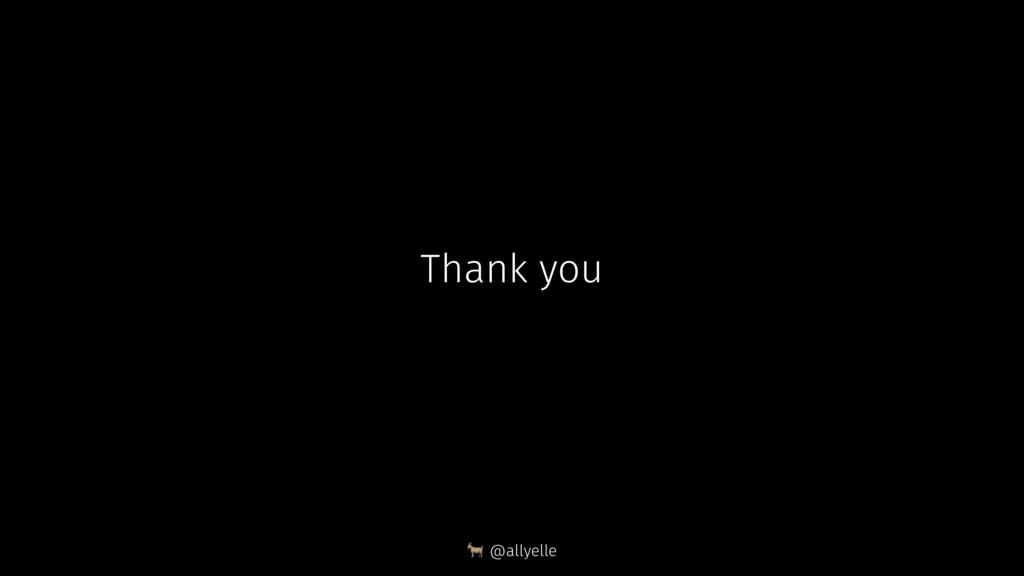 Thank you ! @allyelle
