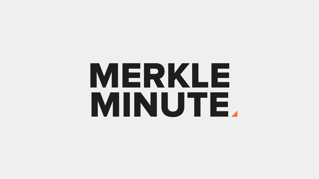 MERKLE MINUTE