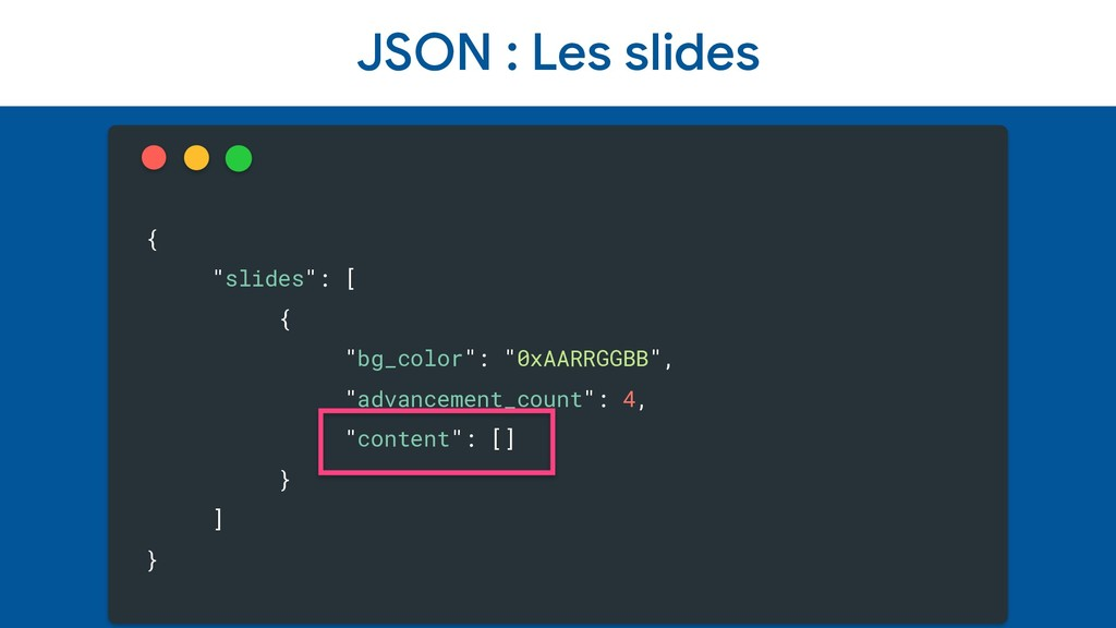 """JSON : Les slides { """"slides"""": [ { """"bg_color"""": """"..."""