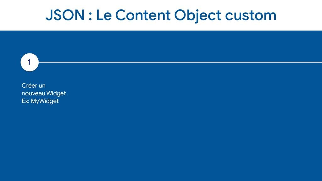 JSON : Le Content Object custom 1 Créer un   no...