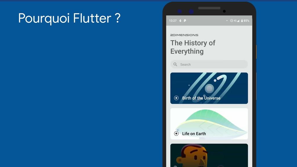 Pourquoi Flutter ?