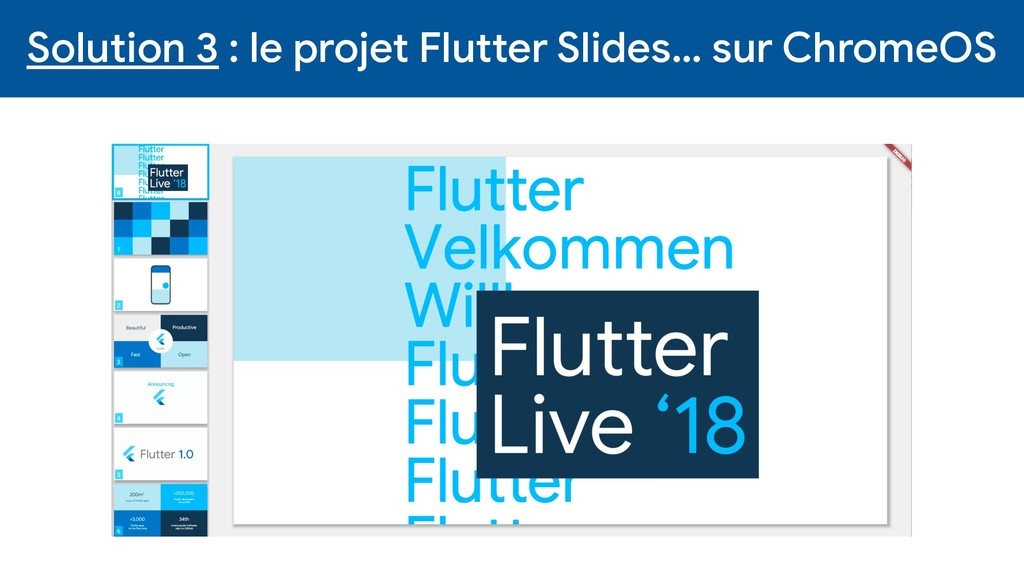 Solution 3 : le projet Flutter Slides… sur Chro...