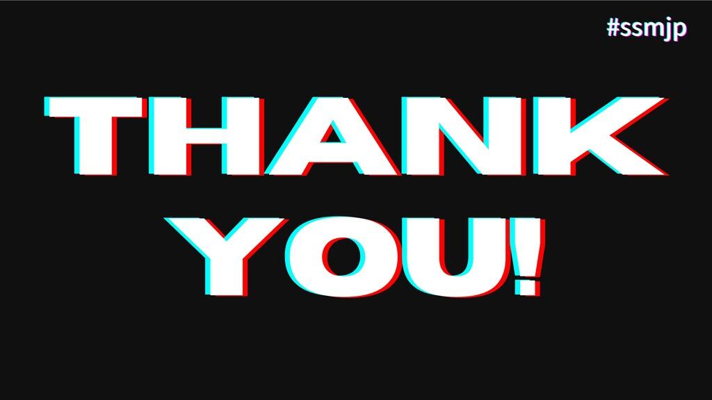THANK THANK THANK YOU! YOU! YOU! #ssmjp #ssmjp ...