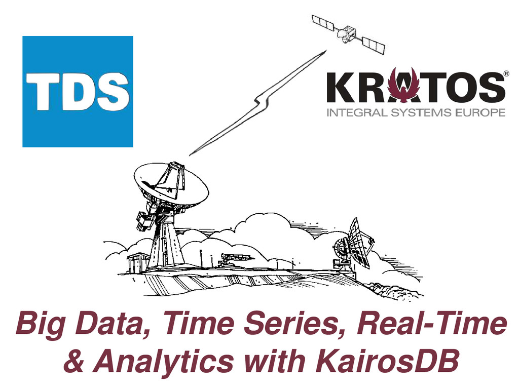 Big Data, Time Series, Real-Time & Analytics wi...