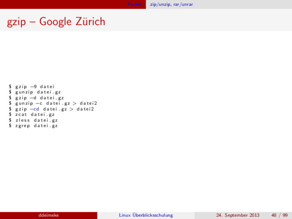 Packer zip/unzip, rar/unrar gzip – Google Z¨ ur...