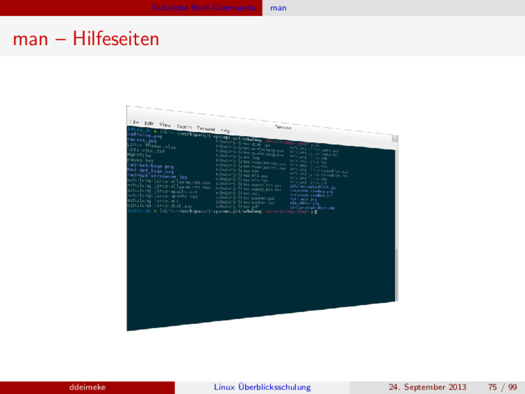 N¨ utzliche Shell Commands man man – Hilfeseite...