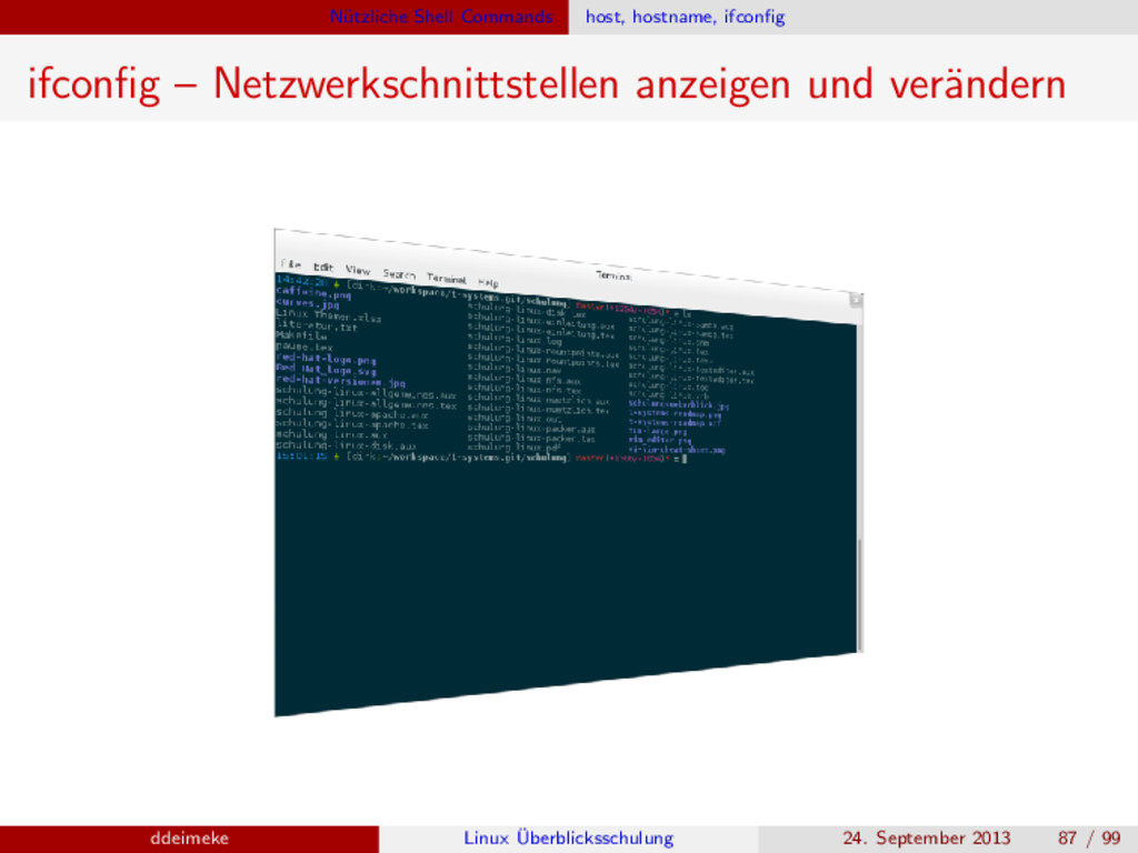 N¨ utzliche Shell Commands host, hostname, ifco...