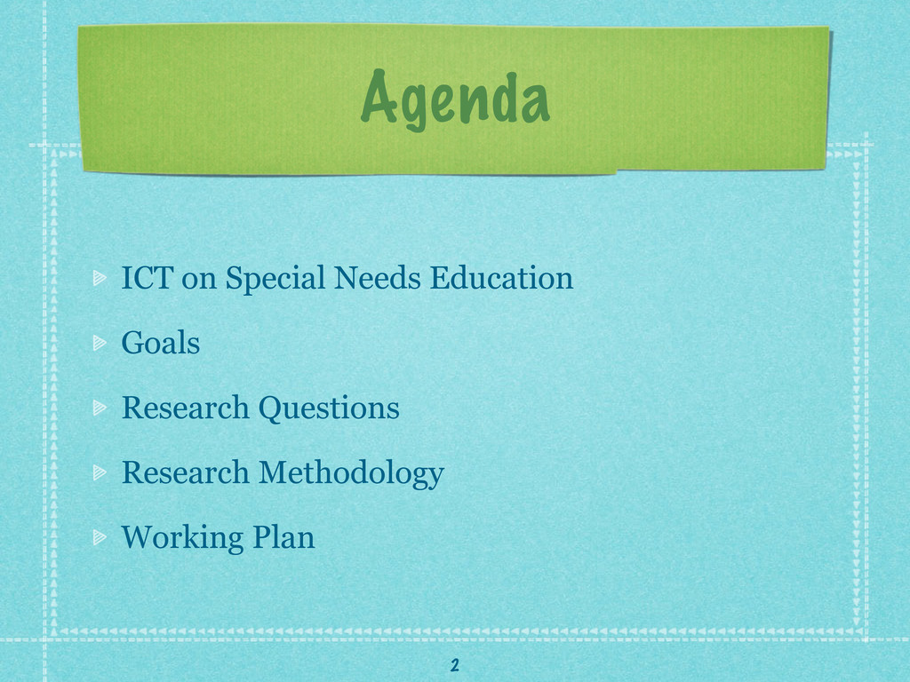 Agenda ICT on Special Needs Education Goals Res...
