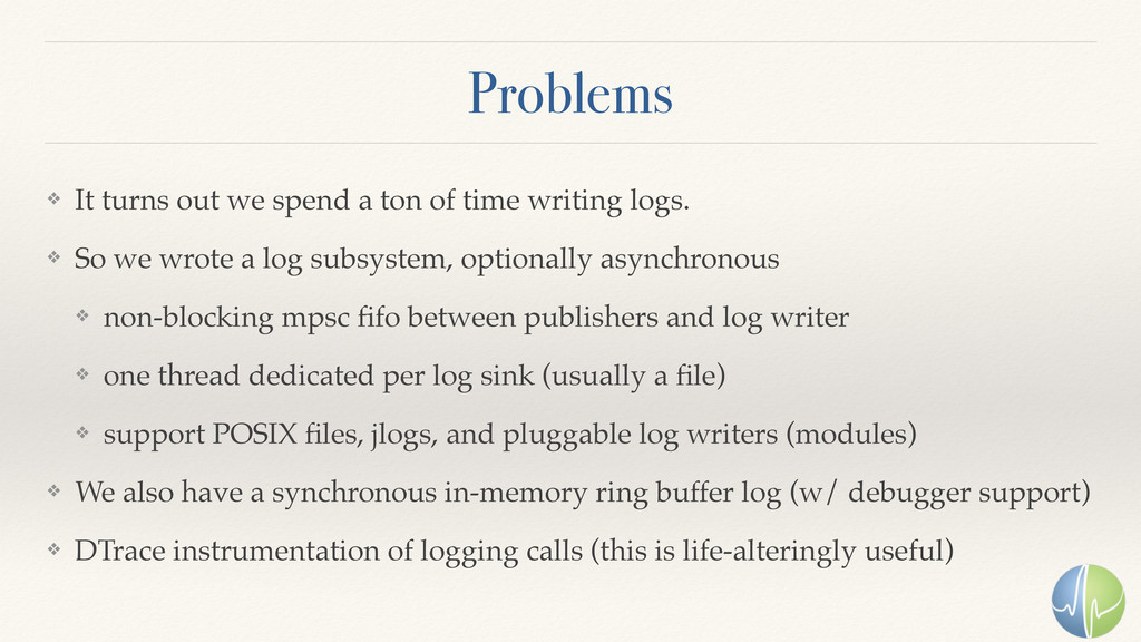 Problems ❖ It turns out we spend a ton of time ...