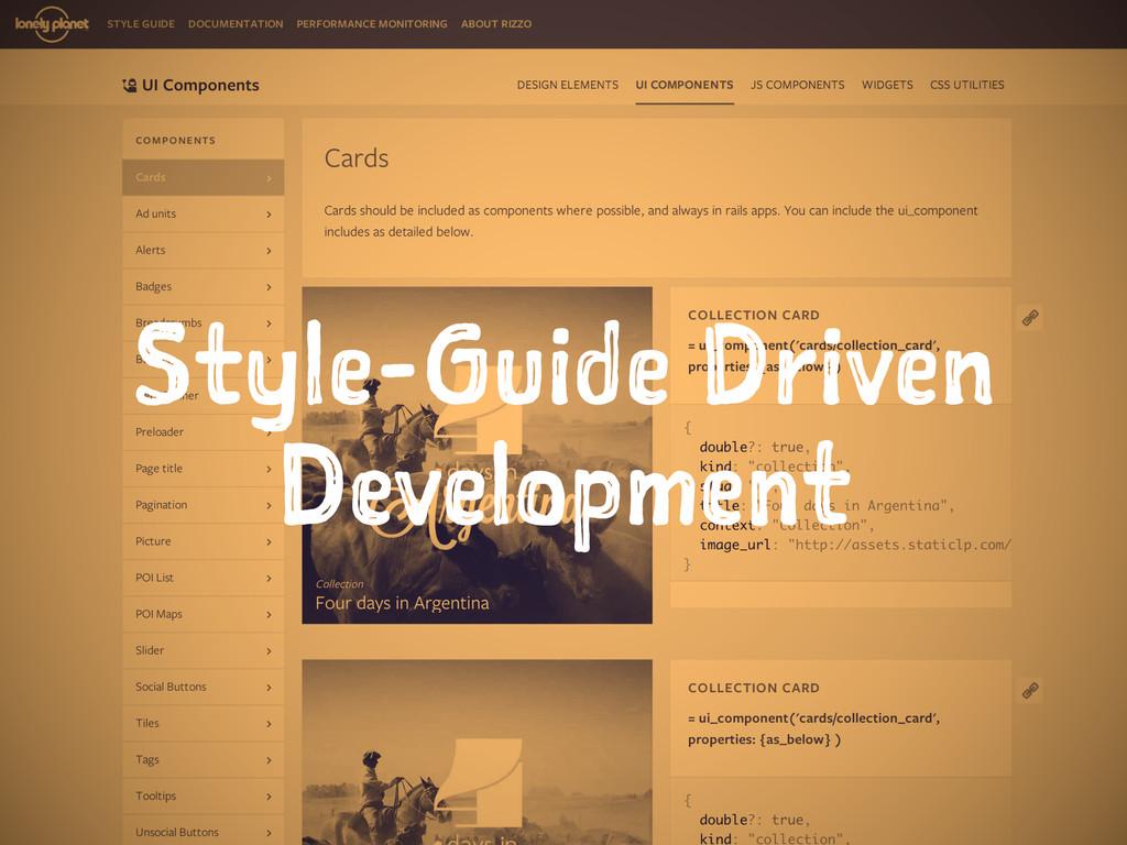 Style-Guide Driven Development