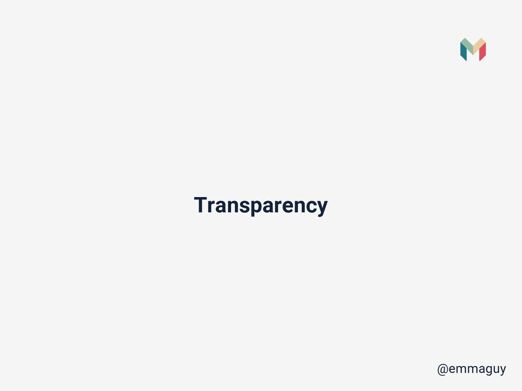 Transparency @emmaguy