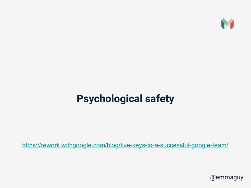 Psychological safety @emmaguy https://rework.wi...