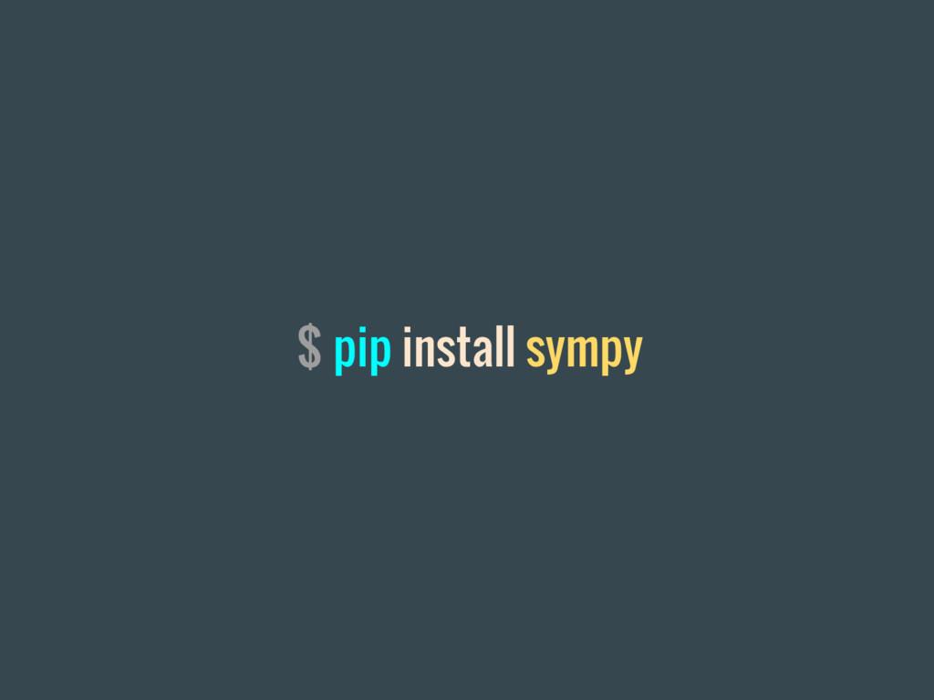 $ pip install sympy
